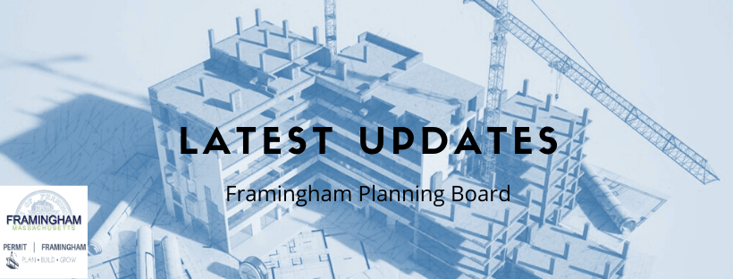 "Text reads ""Latest Updates, Framingham Planning Board"" image includes the construction of a bu"