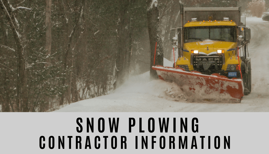 Picture of a large truck plowing a road with the following text: Snow Plowing Contractor Information