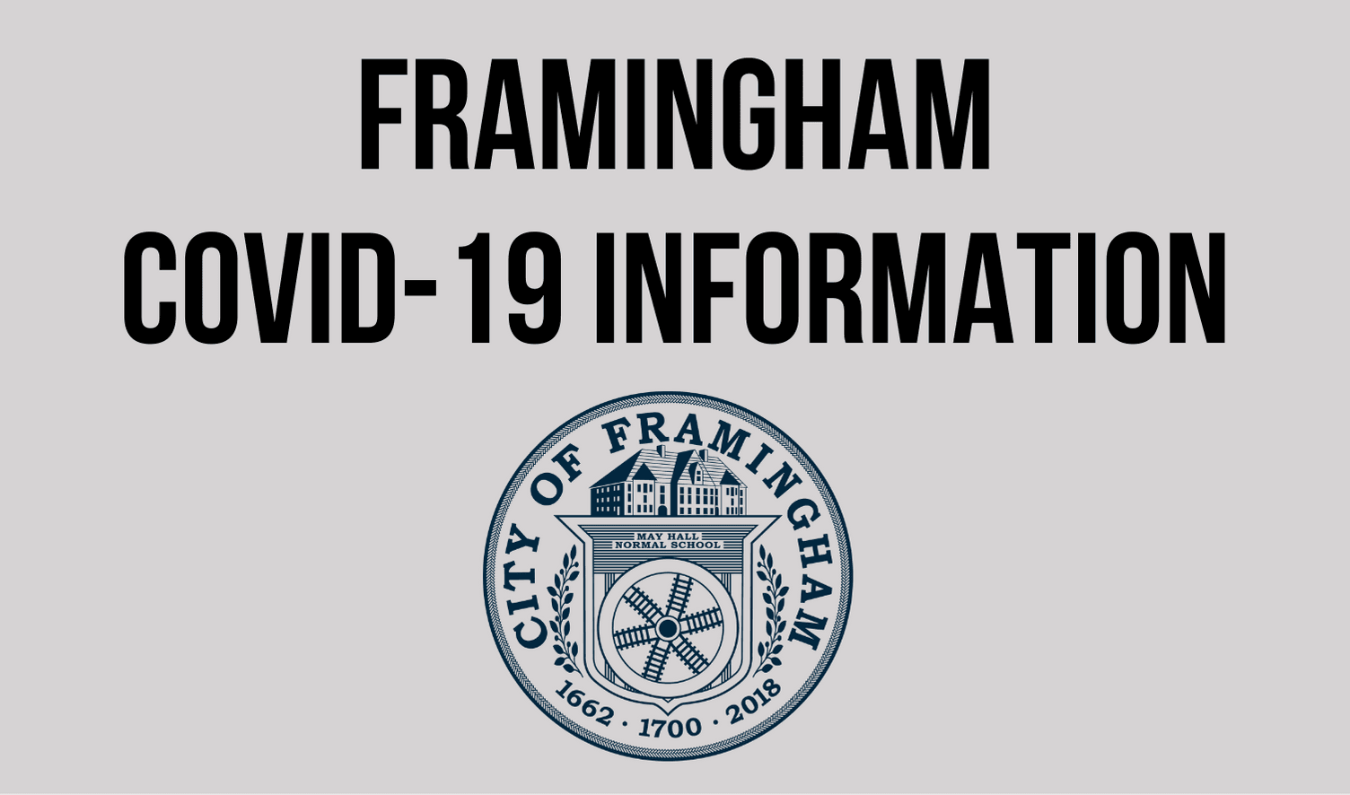 Picture of the City seal with the following text: Framingham COVID-19 Information
