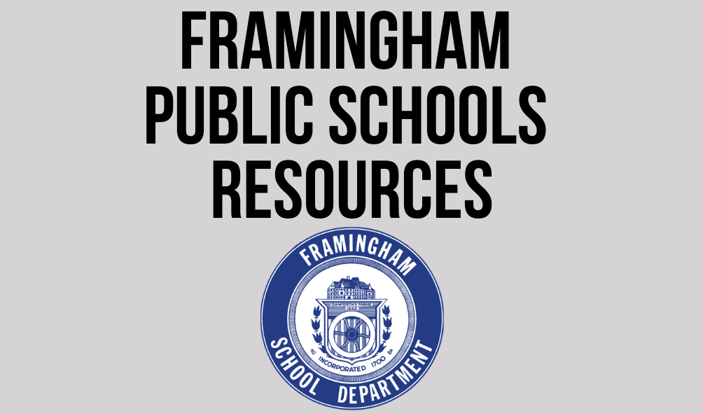 Image of the Framingham School Department Seal with the following text: Framingham Public Schools Re