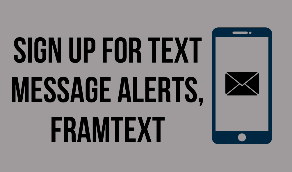 Sign Up for Text Message Alerts - FramText