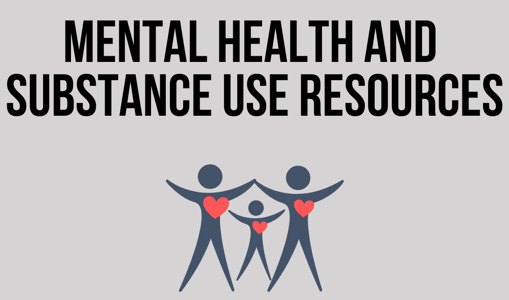 Text: Mental Health and Substance Use Resources with an image of a family with hearts