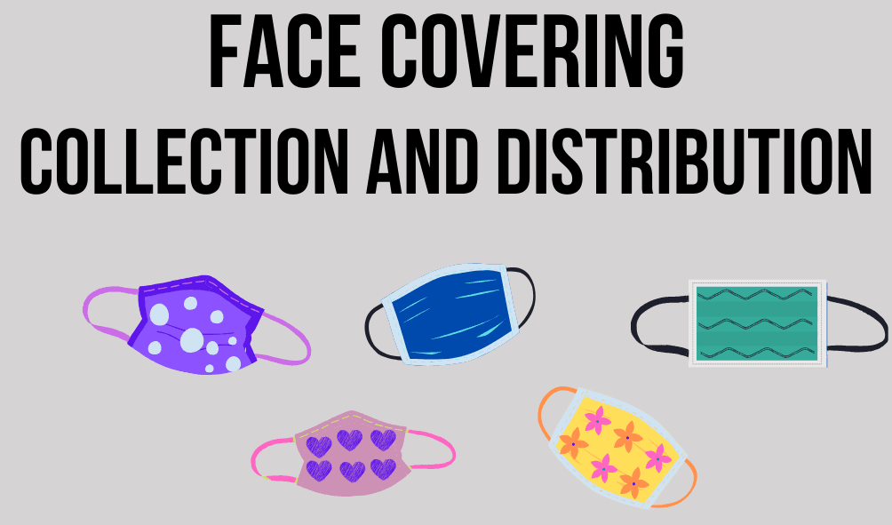 Face Covering Collection and Distribution