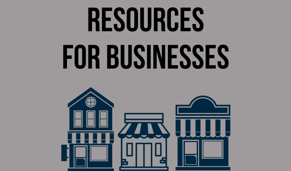 Text: Resources for Businesses photo of storefront shops