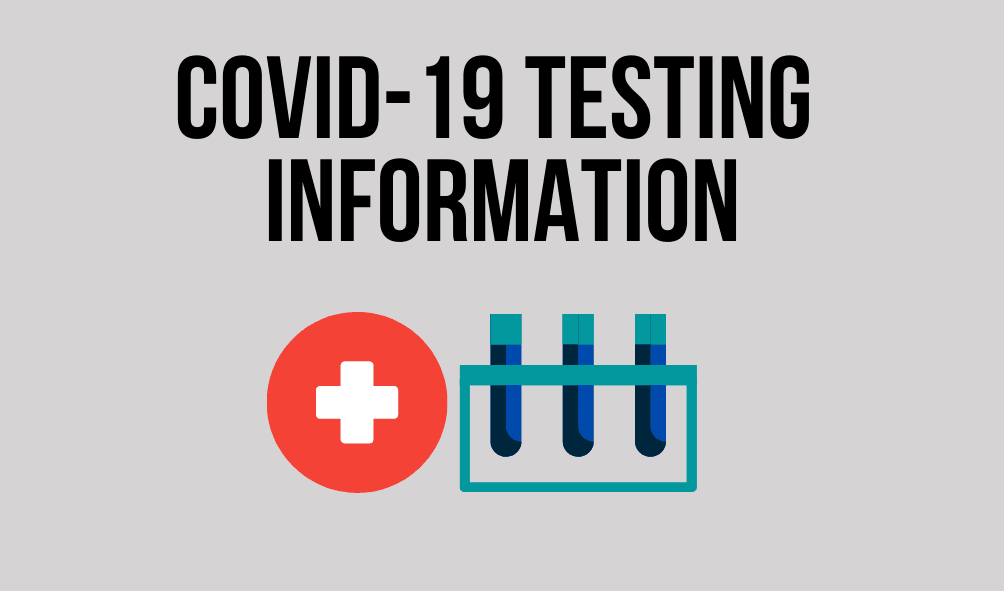 Text: COVID-19 Testing Information. Images of test tubes and a medical sign