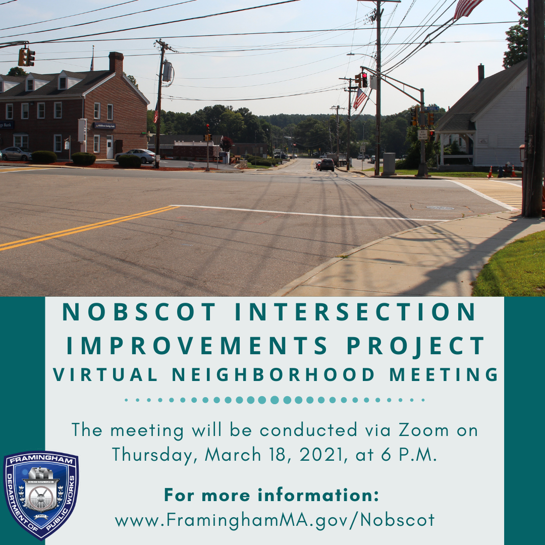 Images of Nobscot Intersection with event details for the public meeting