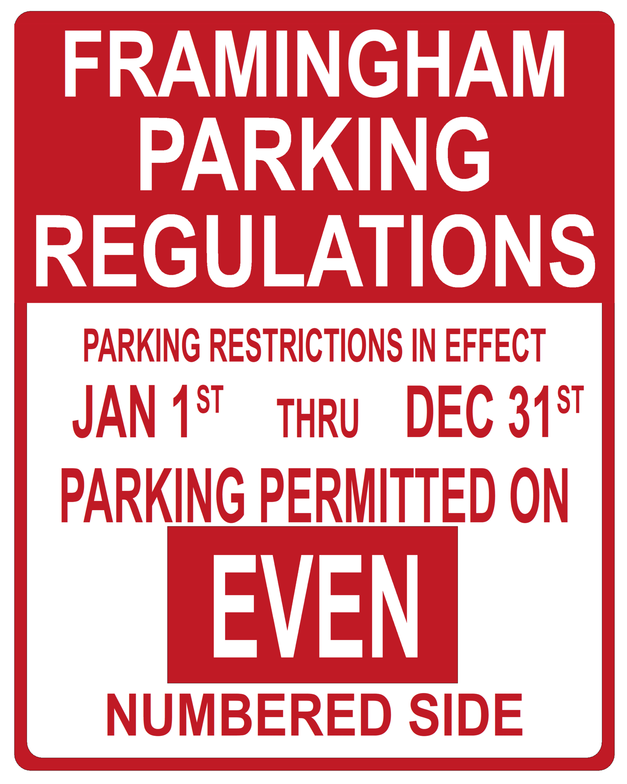 Framingham Parking Regulations - Parking restrictions in effect Jan. 1st thru Dec. 31 Parking permit